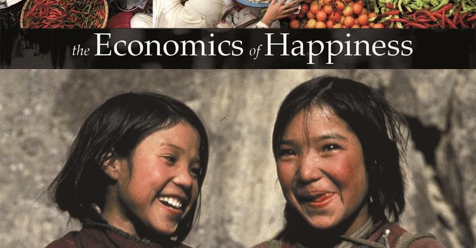 The Economics of Happiness